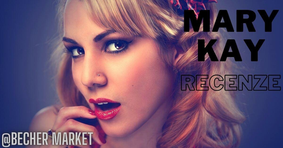 Recenze: Zkušenosti s kosmetikou Mary Kay